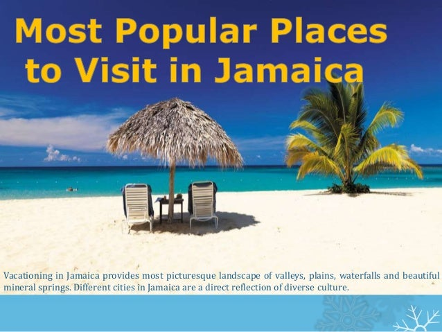 Most Popular Places To Visit In Jamaica