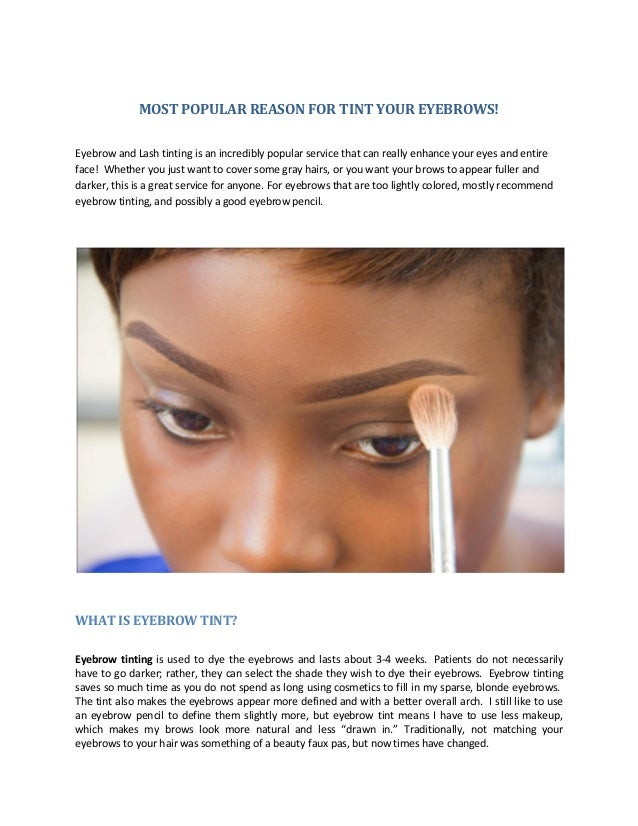 Most Popular Reason For Tint Your Eyebrows
