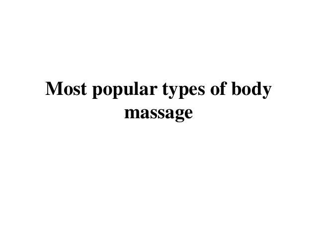 Most popular types of body massage
