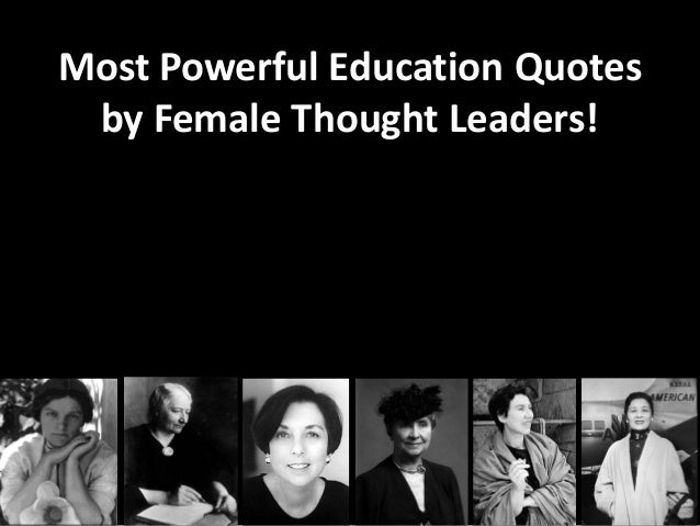Image of: Albert Einstein Slideshare Most Powerful Education Quotes By Female Thought Leaders