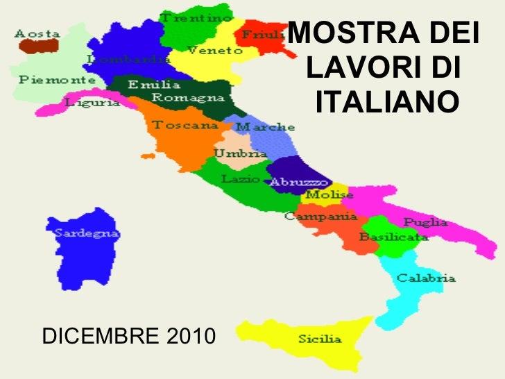 MOSTRA DEI  LAVORI DI  ITALIANO DICEMBRE 2010