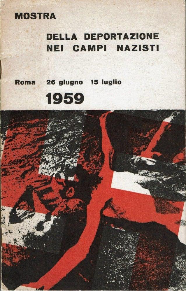 Mostra della deportazione nei campi nazisti - Roma 26 giugno 15 luglio 1959