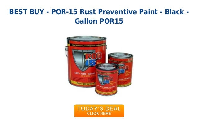 Por15 Where To Buy >> Most Wanted Por 15 Rust Preventive Paint Black Gallon Por15
