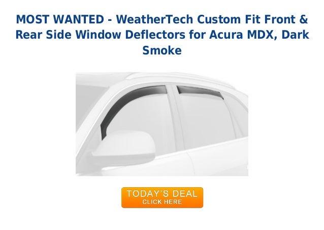 MOST WANTED - WeatherTech Custom Fit Front &Rear Side Window Deflectors for Acura MDX, DarkSmoke