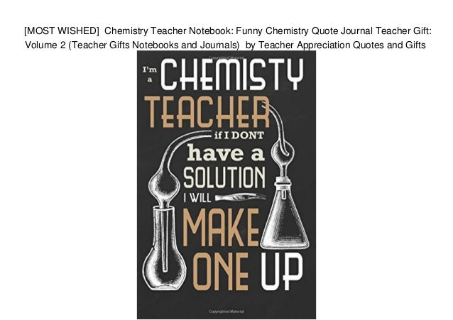 Most Wished Chemistry Teacher Notebook Funny Chemistry