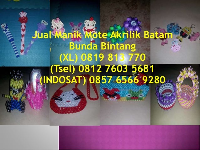 Jual Manik Mote Akrilik Batam Bunda Bintang (XL) 0819 813 770 (Tsel) 0812 7603 5681 (INDOSAT) 0857 6566 9280