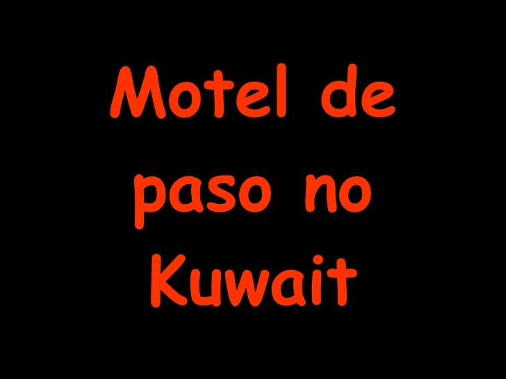 Motel de paso no Kuwait