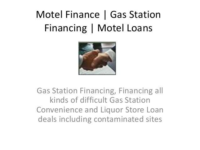 Motel Finance | Gas StationFinancing | Motel LoansGas Station Financing, Financing allkinds of difficult Gas StationConven...