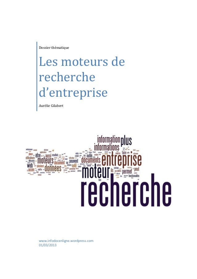 www.infodocenligne.wordpress.com01/03/2013Dossier thématiqueLes moteurs derecherched'entrepriseAurélie Gilabert