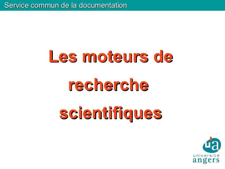 Service commun de la documentation Les moteurs de recherche  scientifiques