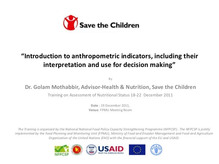 """""""Introduction to anthropometric indicators, including their          interpretation and use for decision making""""          ..."""