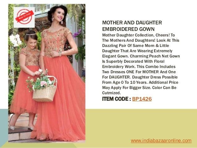 5010af3eeb BEST 10 ethnic mother daughter dress combos