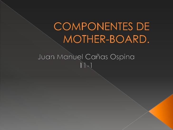 La placa base, también conocidacomo placa madre o tarjeta madre(del inglés motherboard o mainboard) es unatarjeta de circu...