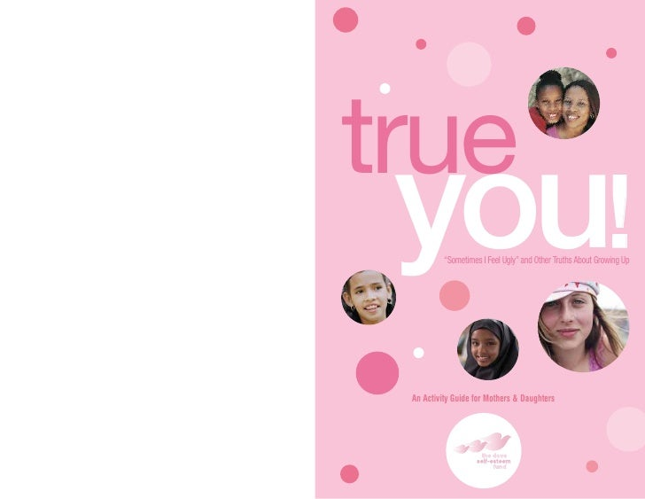 """true  you!     """"Sometimes I Feel Ugly"""" and Other Truths About Growing Up      An Activity Guide for Mothers & Daughters"""