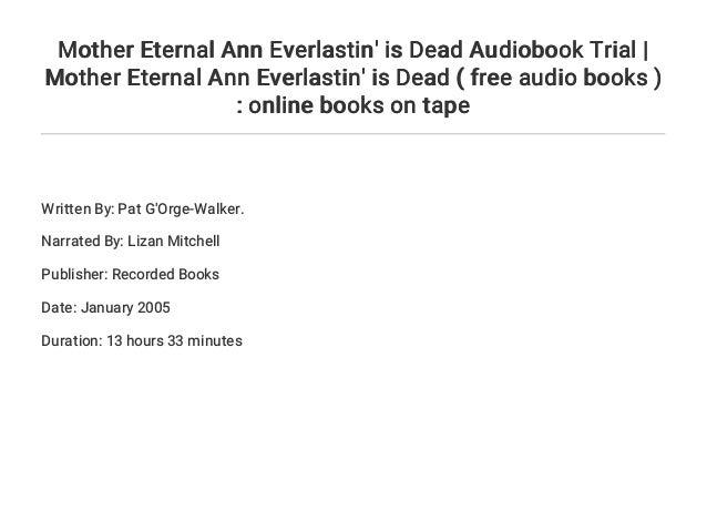 Mother Eternal Ann Everlastins Dead
