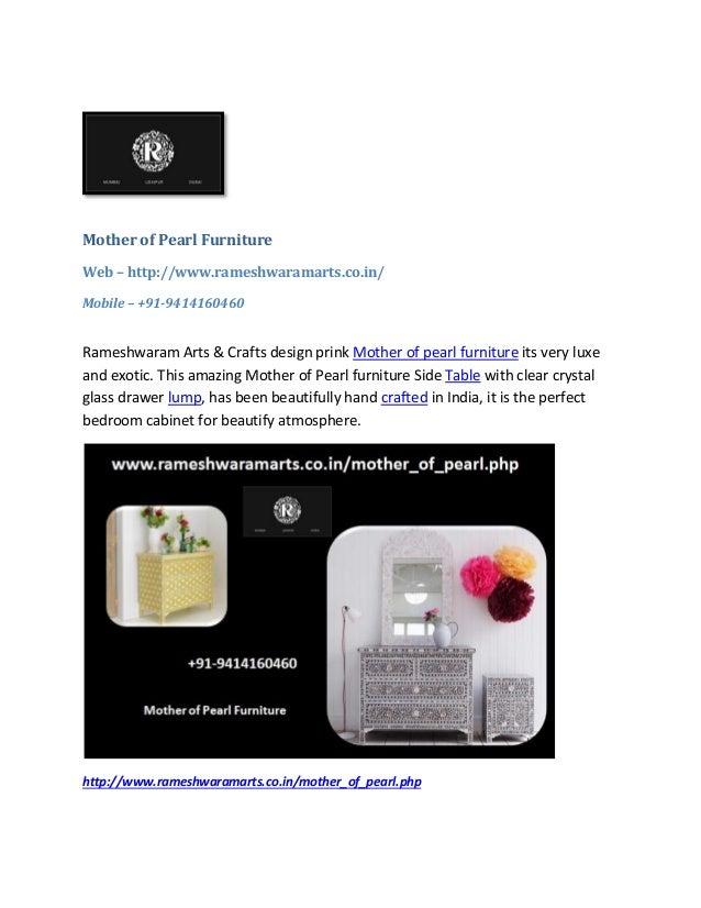 Mother of Pearl Furniture Web – http://www.rameshwaramarts.co.in/ Mobile – +91-9414160460 Rameshwaram Arts & Crafts design...