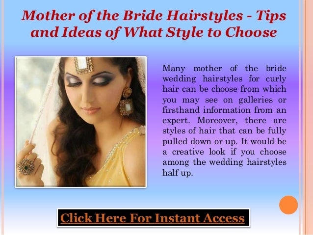 Mother Of The Bride Hairstyles Tips And Ideas Of What