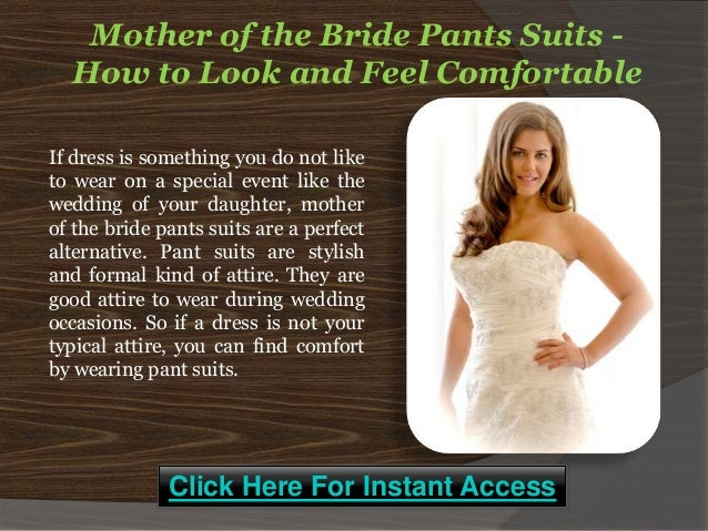 mother of the bride pants suits how to look and feel comfortable. Black Bedroom Furniture Sets. Home Design Ideas