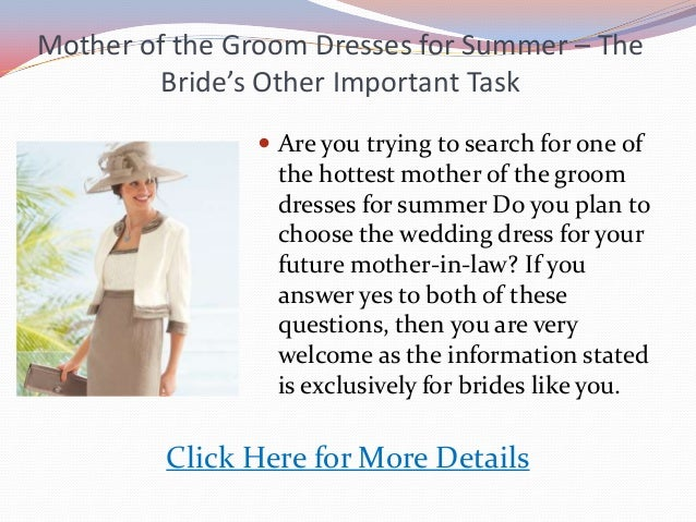 Mother of the Groom Dresses for Summer – TheBride's Other Important Task Are you trying to search for one ofthe hottest m...