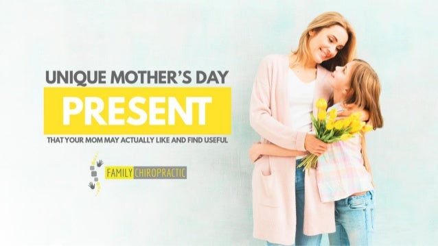 Unique Mother's Day Present That Your Mom May Actually Like And Find Useful