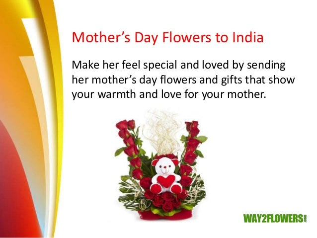 Send Mother S Day Flowers Cakes And Gifts To India