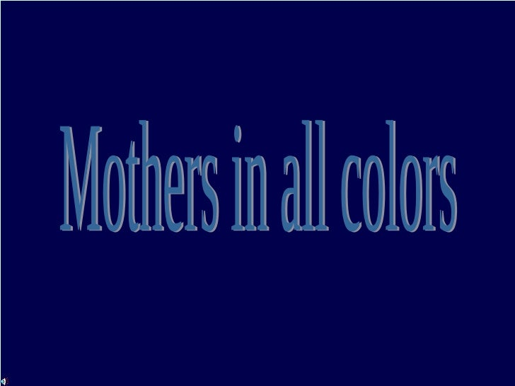 Mothers in all colors