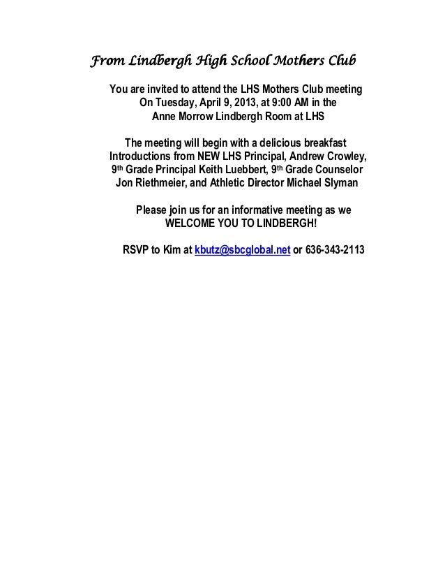 From Lindbergh High School Mothers Club  You are invited to attend the LHS Mothers Club meeting        On Tuesday, April 9...