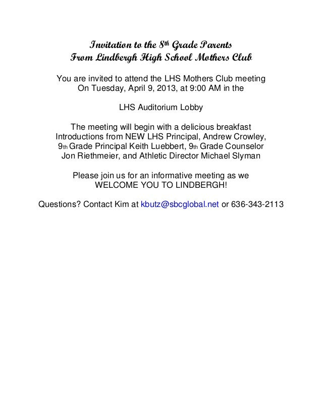 Invitation to the 8th Grade Parents       From Lindbergh High School Mothers Club    You are invited to attend the LHS Mot...