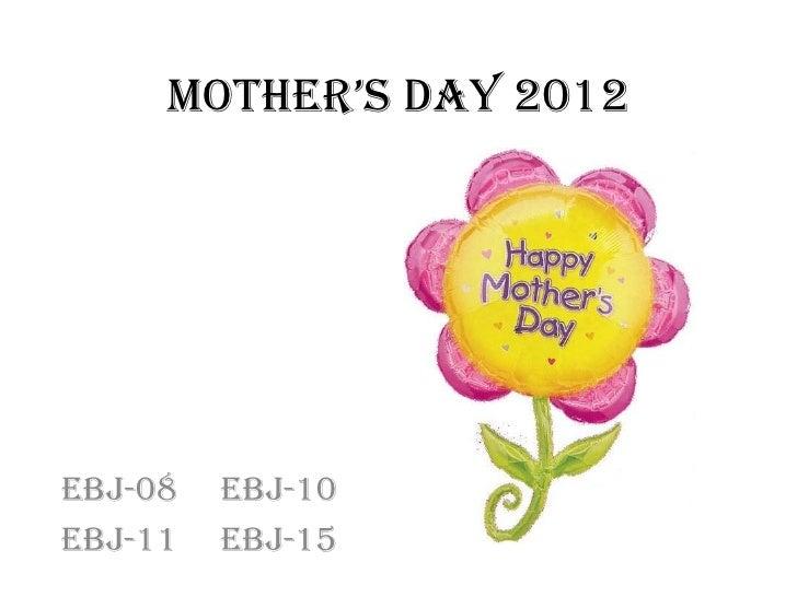 Mother's Day 2012eBJ-08   eBJ-10eBJ-11   eBJ-15