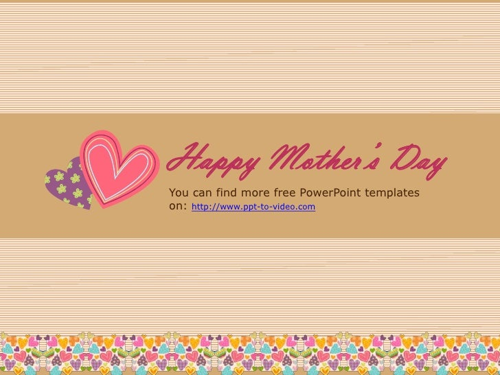 Free PowerPoint Templates for Mothers Day