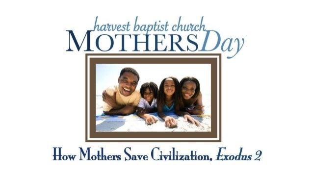 Mothers day exod 2 1 10 slides 051213