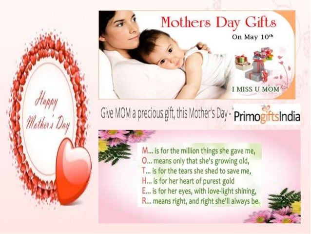 http://www.primogiftsindia.com/mothers- day/mother-day-gifts-620.html
