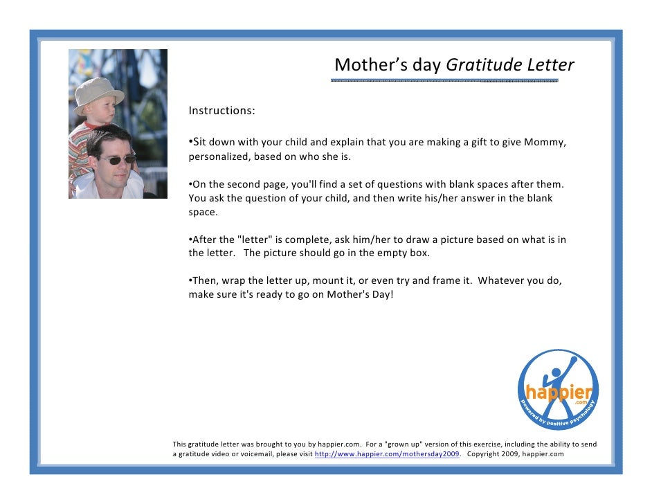 Mother's day Gratitude Letter      Instructions:      •Sit down with your child and explain that you are making a gift to ...