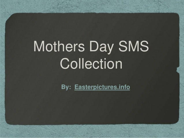 Mothers Day SMS Collection By: Easterpictures.info