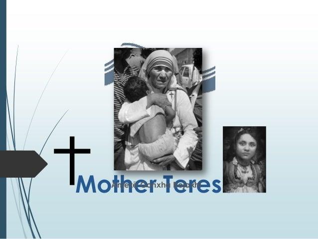 Mother Teresa Anjezë Gonxha Bojaxhi