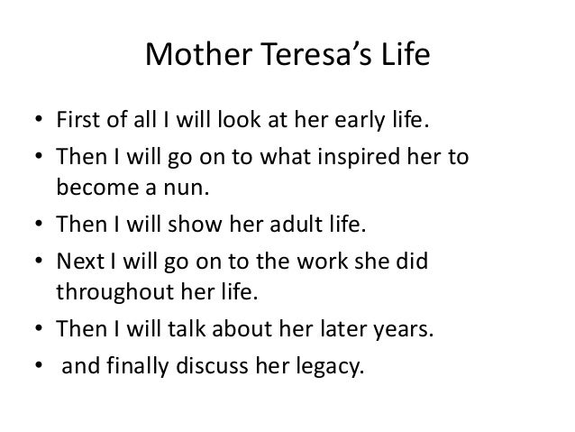 mother teresa power point mother teresa s life• first of all i will look at her early life