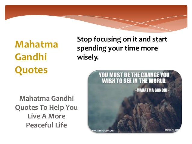 2. Mahatma Gandhi Quotes To Help You Live ...