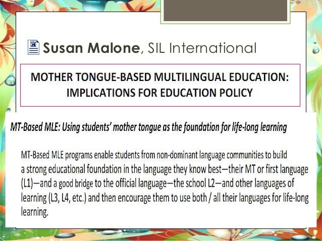 disadvantages of mother tongue based multilingual education