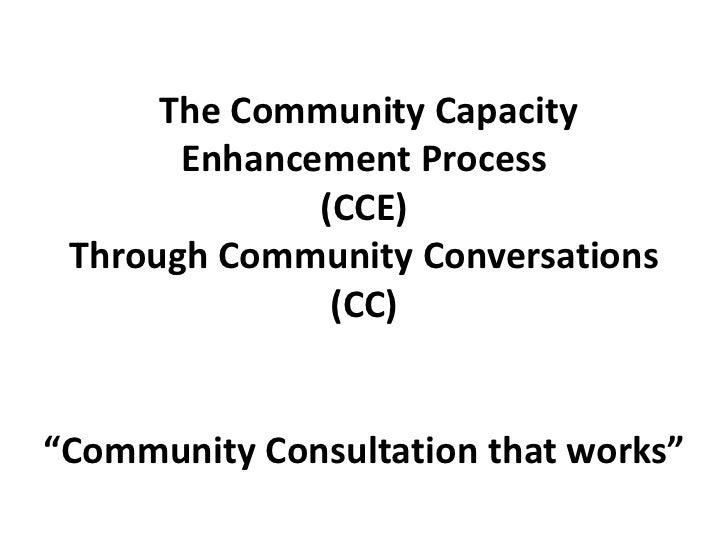 The Community Capacity           Enhancement Process                  (CCE)     Through Community Conversations           ...