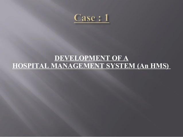 DEVELOPMENT OF A HOSPITAL MANAGEMENT SYSTEM (An HMS)