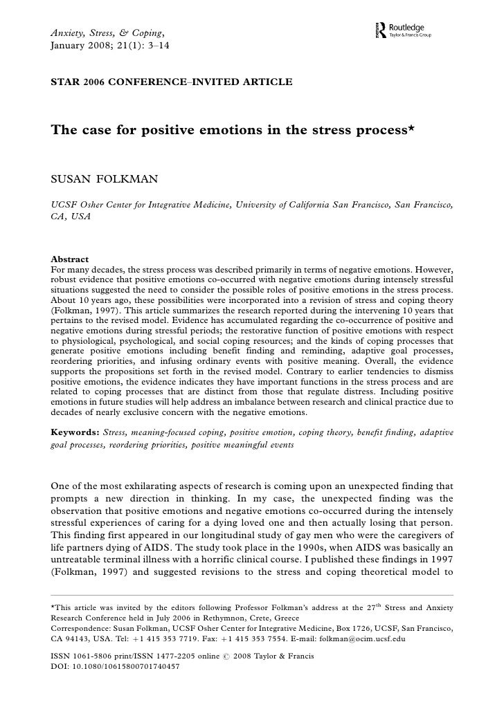 Anxiety, Stress, & Coping,January 2008; 21(1): 3Á14STAR 2006 CONFERENCEÁINVITED ARTICLEThe case for positive emotions in t...