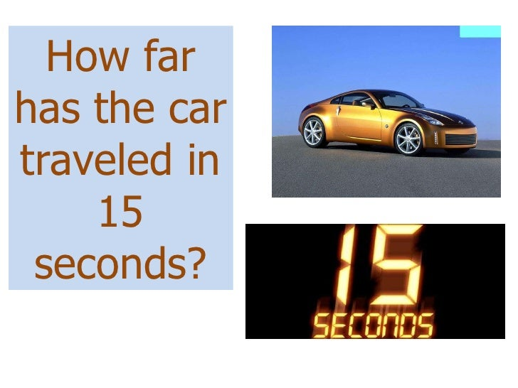 A Car Starts From Rest And Travels For   Seconds