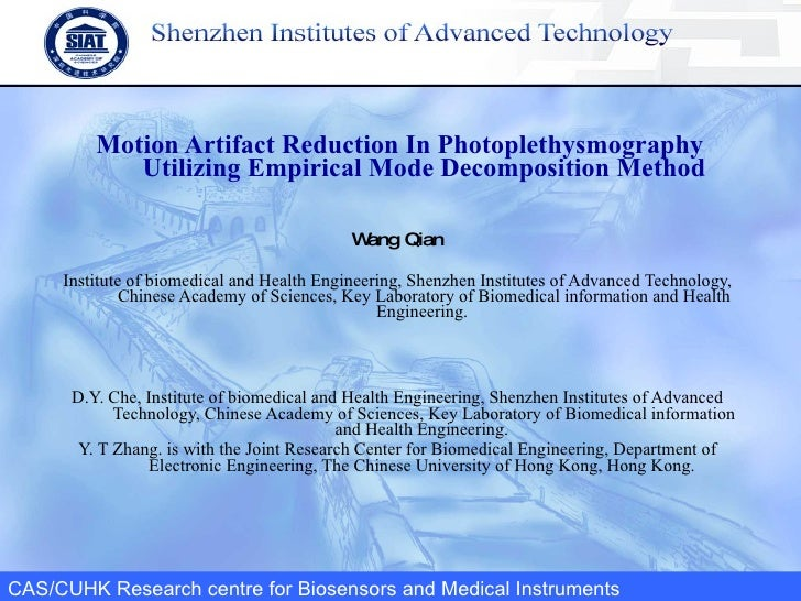 Motion Artifact Reduction In Photoplethysmography Utilizing Empirical Mode Decomposition Method Wang Qian Institute of bio...