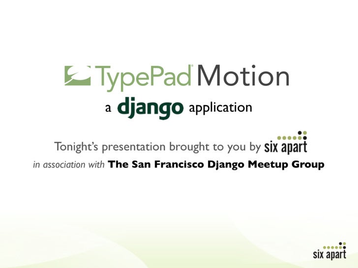 Motion               a               application      Tonight's presentation brought to you by in association with The San...