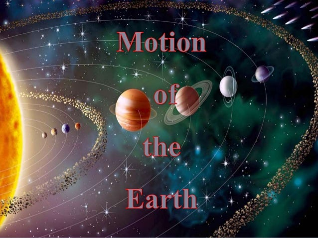 DIURNAL AND ANNUAL MOTION OF THE EARTH