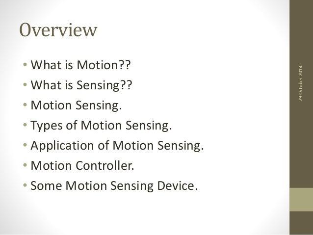 Motion sensing and detection Slide 2