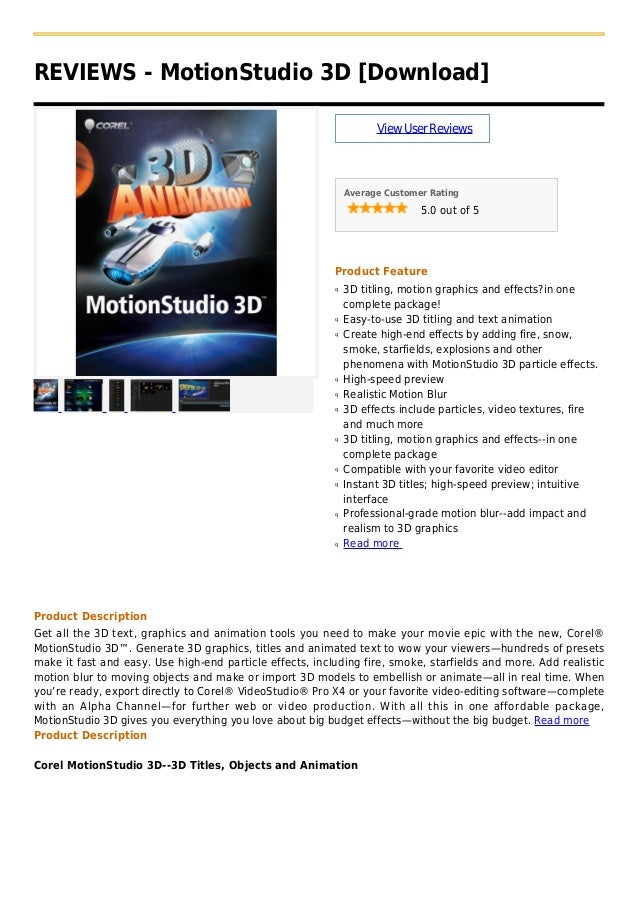 REVIEWS - MotionStudio 3D [Download]ViewUserReviewsAverage Customer Rating5.0 out of 5Product Feature3D titling, motion gr...