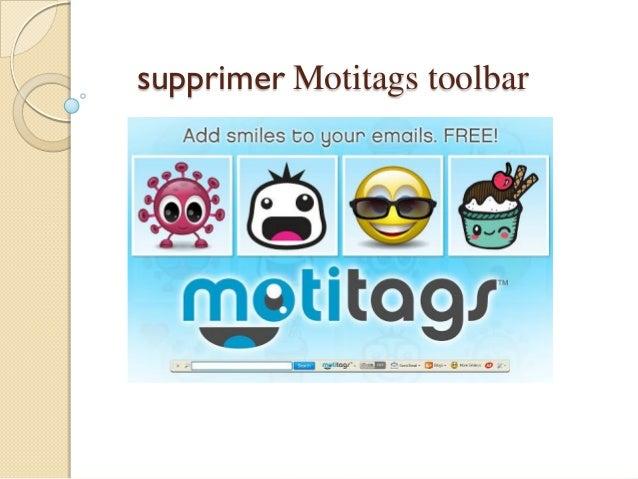 supprimer Motitags toolbar