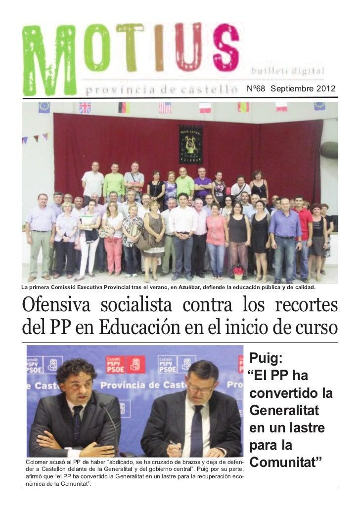 Nº68 Septiembre 2012La primera Comissió Executiva Provincial tras el verano, en Azuébar, defiende la educación pública y d...