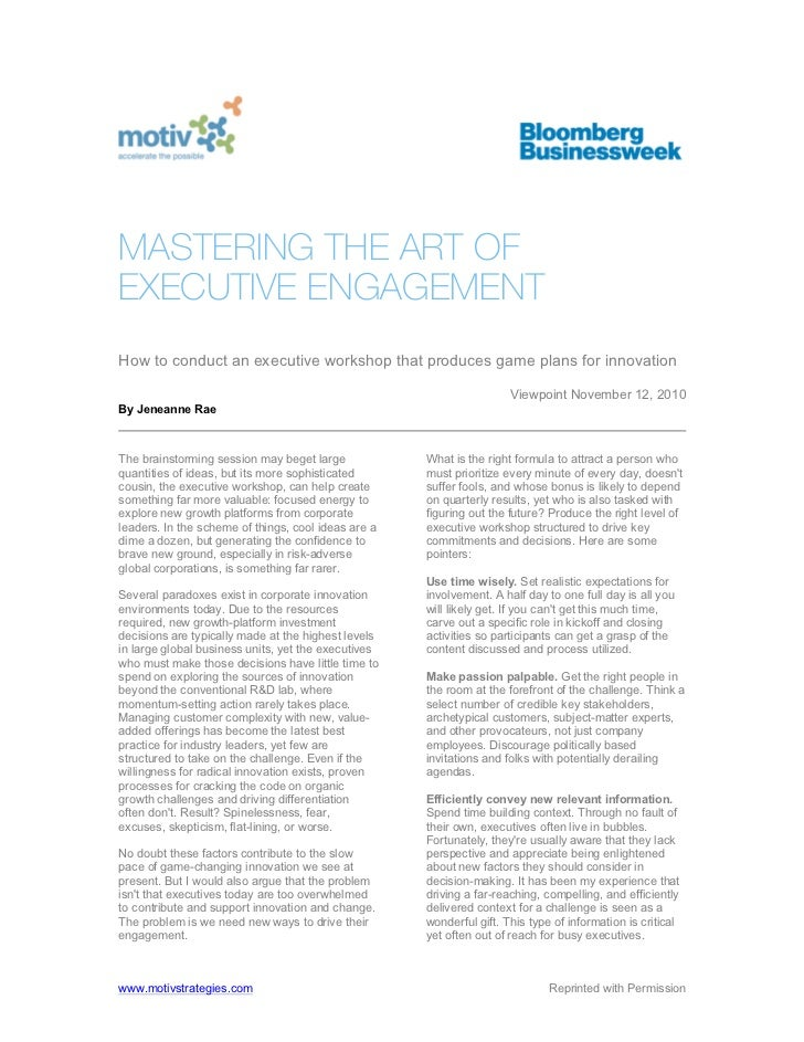 MASTERING THE ART OFEXECUTIVE ENGAGEMENTHow to conduct an executive workshop that produces game plans for innovation      ...